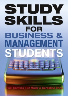 Study Skills for Business and Management Students, Paperback / softback Book