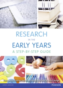 Research in the Early Years : A step-by-step guide, Paperback / softback Book
