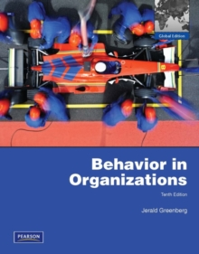 Behavior in Organizations:Global Edition, Paperback / softback Book