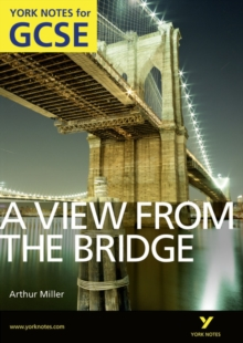 A View From The Bridge: York Notes for GCSE (Grades A*-G), Paperback / softback Book