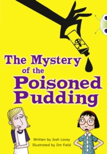 The Mystery of the Poisoned Pudding : Blue (KS2) B/4a, Paperback Book