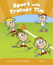 Level 3: Sport with Trainer Tim CLIL, Paperback / softback Book