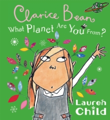 What Planet Are You From Clarice Bean?, Paperback / softback Book