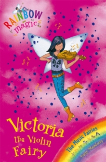 Victoria the Violin Fairy : The Music Fairies Book 6, Paperback Book