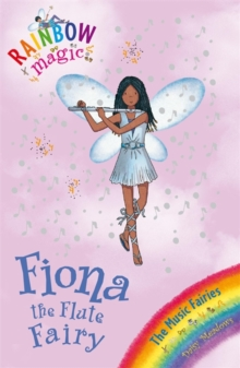 Fiona the Flute Fairy : The Music Fairies Book 3, Paperback Book