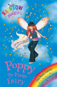 Poppy the Piano Fairy : The Music Fairies Book 1, Paperback Book