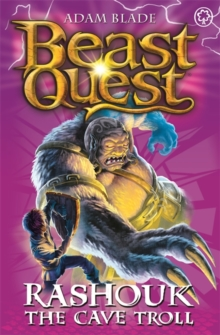 Beast Quest: Rashouk the Cave Troll : Series 4 Book 3, Paperback Book