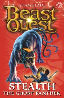 Beast Quest: Stealth the Ghost Panther : Series 4 Book 6, Paperback Book