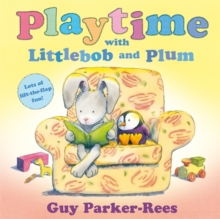 Playtime with Littlebob and Plum, Paperback Book