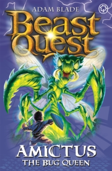 Beast Quest: Amictus the Bug Queen : Series 5 Book 6, Paperback Book