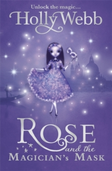 Rose and the Magician's Mask : Book 3, Paperback Book