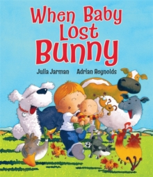 When Baby Lost Bunny, Paperback Book