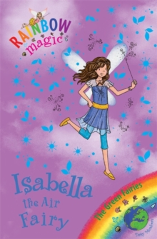 Rainbow Magic: Isabella the Air Fairy : The Green Fairies Book 2, Paperback / softback Book