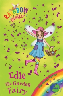 Rainbow Magic: Edie the Garden Fairy : The Green Fairies Book 3, Paperback / softback Book