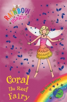 Coral the Reef Fairy : The Green Fairies Book 4, Paperback Book