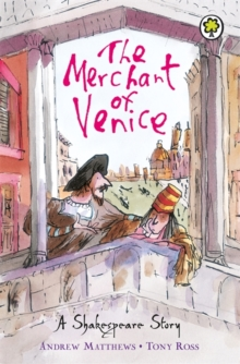 A Shakespeare Story: The Merchant of Venice, Paperback Book