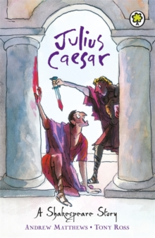 A Shakespeare Story: Julius Caesar, Paperback / softback Book