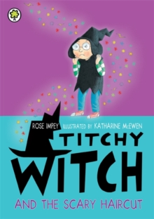 Titchy Witch and the Scary Haircut, Paperback Book