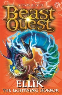 Beast Quest: Ellik the Lightning Horror : Series 7 Book 5, Paperback / softback Book
