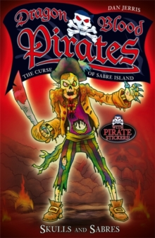 Dragon Blood Pirates: Skulls and Sabres : Book 6, Paperback Book