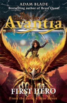 The Chronicles of Avantia: First Hero : Book 1, Paperback Book