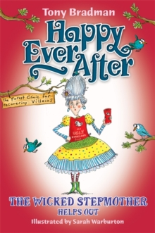 Happy Ever After: The Wicked Stepmother Helps Out, Paperback Book