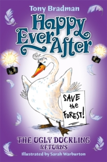 Happy Ever After: The Ugly Duckling Returns, Paperback Book