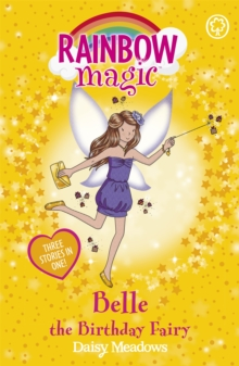 Rainbow Magic: Belle the Birthday Fairy : Special, Paperback / softback Book