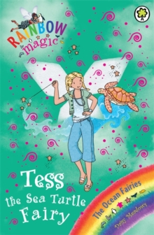 Tess the Sea Turtle Fairy : The Ocean Fairies Book 4, Paperback Book
