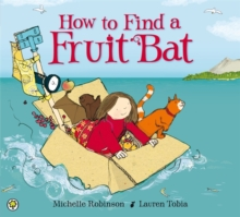 How to Find a Fruit Bat, Paperback Book