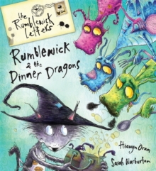 Rumblewick Letters: Rumblewick and the Dinner Dragons, Paperback Book