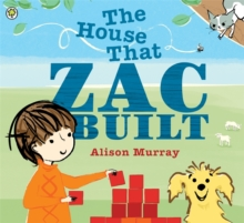 The House that Zac Built, Paperback Book