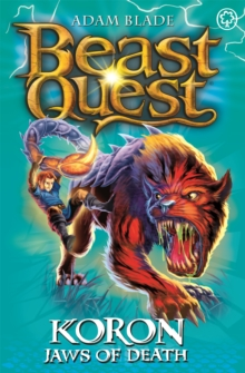 Beast Quest: Koron, Jaws of Death : Series 8 Book 2, Paperback / softback Book