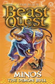 Beast Quest: Minos the Demon Bull : Series 9 Book 2, Paperback / softback Book