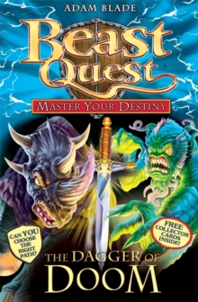 Beast Quest: Master Your Destiny: The Dagger of Doom : Book 2, Paperback Book