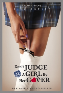 Gallagher Girls: Don't Judge A Girl By Her Cover : Book 3, EPUB eBook