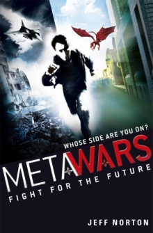 MetaWars: Fight for the Future : Book 1, Paperback Book