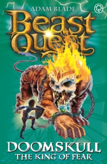 Beast Quest: Doomskull the King of Fear : Series 10 Book 6, Paperback Book