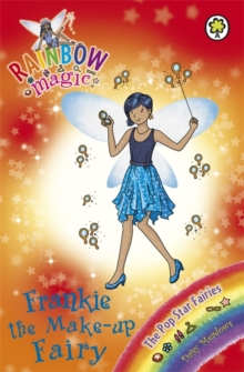 Rainbow Magic: Frankie the Make-Up Fairy : The Pop Star Fairies Book 5, Paperback Book