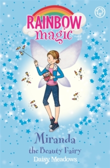 Rainbow Magic: Miranda the Beauty Fairy : The Fashion Fairies Book 1, Paperback Book