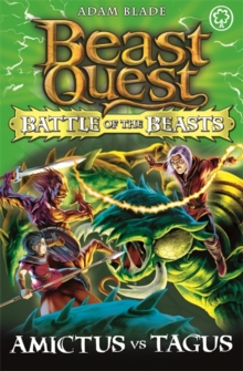 Beast Quest: Battle of the Beasts: Amictus vs Tagus : Book 2, Paperback / softback Book
