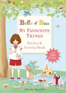 Belle & Boo: My Favourite Things: A Sticker and Activity Book, Paperback / softback Book