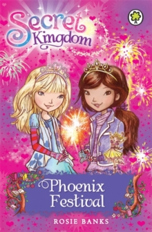 Secret Kingdom: Phoenix Festival : Book 16, Paperback / softback Book