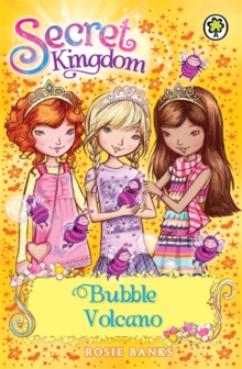 Secret Kingdom: Bubble Volcano : Book 7, Paperback Book