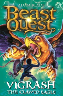 Beast Quest: Vigrash the Clawed Eagle : Series 12 Book 4, Paperback Book