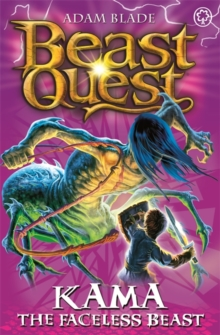 Beast Quest: Kama the Faceless Beast : Series 12 Book 6, Paperback Book