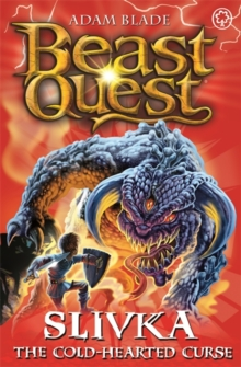 Beast Quest: Slivka the Cold-Hearted Curse : Series 13 Book 3, Paperback / softback Book