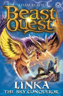 Beast Quest: Linka the Sky Conqueror : Series 13 Book 4, Paperback / softback Book