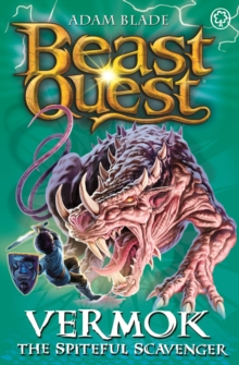 Beast Quest: Vermok the Spiteful Scavenger : Series 13 Book 5, Paperback / softback Book