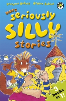 More Seriously Silly Stories!, Paperback Book